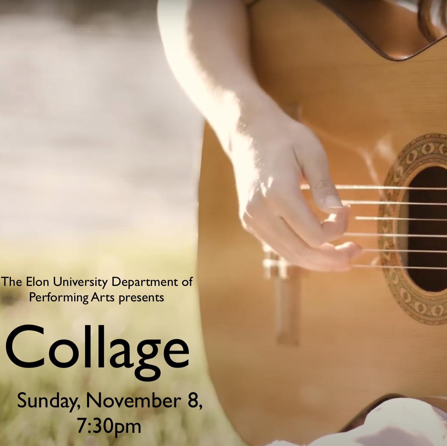 Collage, Sunday, Nov. 8, 7:30 pm